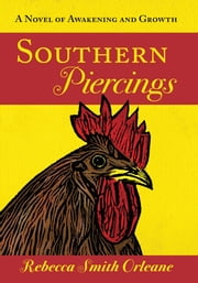 Southern Piercings ebook by Rebecca Smith Orleane