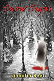 Snow Signs ebook by Jennifer Seet