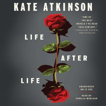 Life After Life - A Novel audiobook by Kate Atkinson