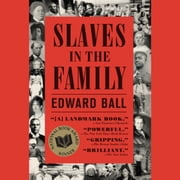 Slaves in the Family livre audio by Edward Ball