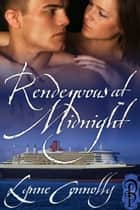 Rendezvous at Midnight ebook by Lynne Connolly