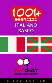 1001+ Esercizi Italiano - Basco ebook by Gilad Soffer