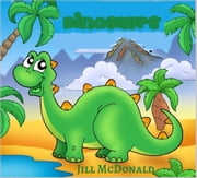 Dinosaurs ebook by Jill McDonald