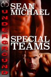 Underground: Special Teams ebook by Sean Michael