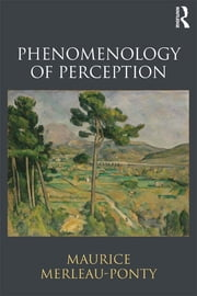 Phenomenology of Perception ebook by Maurice Merleau-Ponty