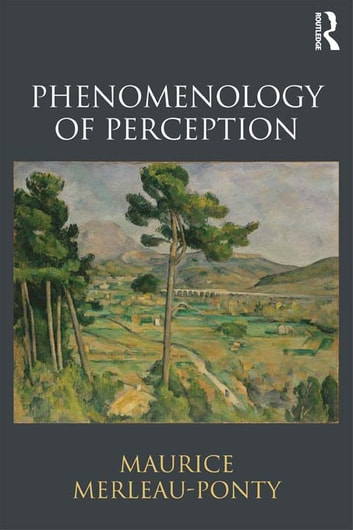 Phenomenology of perception ebook by maurice merleau ponty phenomenology of perception ebook by maurice merleau ponty fandeluxe Gallery