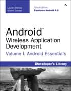 Android Wireless Application Development Vol I Android Essentials 3rd Edition ebook by Masnet Enterprise