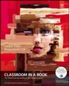 Adobe Flash Professional CS6 Classroom in a Book ebook by . Adobe Creative Team