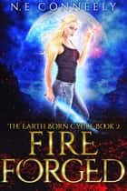 Fire Forged ebook by