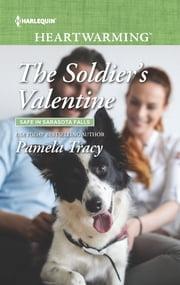 The Soldier's Valentine - A Clean Romance ebook by Pamela Tracy