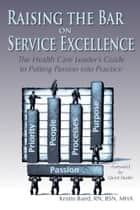 Raising the Bar on Service Excellence ebook by Kristin Baird