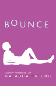 Bounce ebook by Natasha Friend