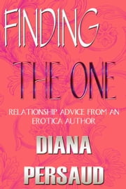Finding The One ebook by Diana Persaud
