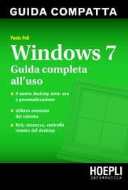 Windows 7. Guida compatta - Guida completa all'uso ebook by Paolo Poli
