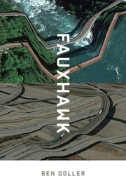 Fauxhawk ebook by Ben Doller