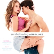 Misbehaving audiobook by Abbi Glines