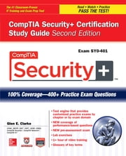CompTIA Security+ Certification Study Guide, Second Edition (Exam SY0-401) ebook by Glen E. Clarke