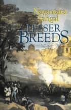 Lesser Breeds ebook by Nayantara Sahgal