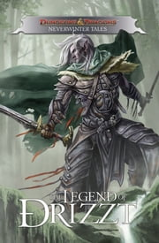 Dungeons & Dragons: Drizzt - Neverwinter Tales ebook by Salvatore, R.A.; Salvatore, Geno; Padilla, Agustin