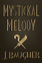 Mystickal Melody ebook by Jordan Baugher