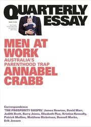 Quarterly Essay 75 Men at Work - Australia's Parenthood Trap ebook by Annabel Crabb