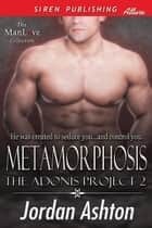 Metamorphosis ebook by Jordan Ashton