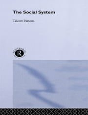 The Social System ebook by Parsons Talcott