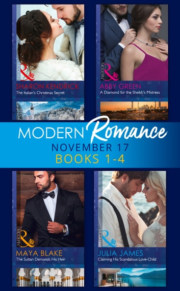 Modern Romance Collection: November 2017 Books 1 - 4 (Mills & Boon e-Book Collections) ekitaplar by Sharon Kendrick,Abby Green,Maya Blake,Julia James