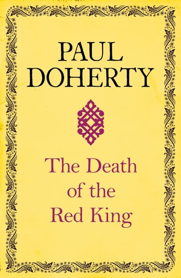 The Death of the Red King - A twist on a classic mystery ebook by Paul Doherty