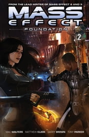 Mass Effect: Foundation Volume 2 ebook by Mac Walters