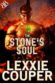 The Stone's Soul ebook by Lexxie Couper