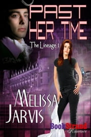 Past Her Time ebook by Melissa Jarvis