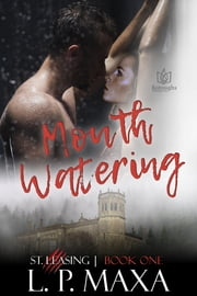 Mouth Watering ebook by L.P. Maxa