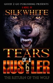 Tears of a Hutler PT 6 ebook by Silk White