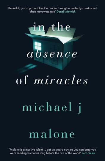 In the Absence of Miracles ebook by Michael J. Malone