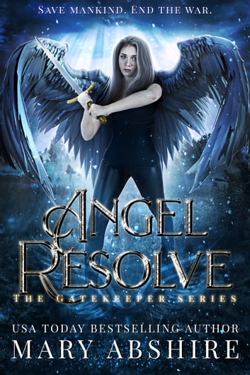 Angel Resolve ebook by Mary Abshire