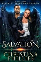 Salvation: Paranormal Angel Romance ebook by Christina Phillips