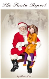 The Santa Report ebook by Eric Lee