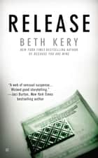 Release ebook by Beth Kery