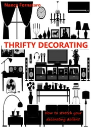 Thrifty Decorating ebook by Nancy Fornataro