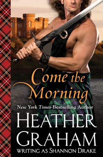 Come the Morning ebook by Heather Graham
