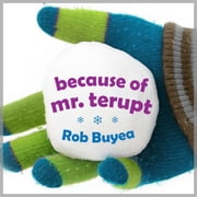 Because of Mr. Terupt audiobook by Rob Buyea