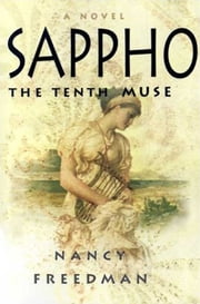 Sappho - The Tenth Muse ebook by Nancy Freedman