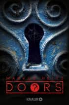 DOORS ? - Kolonie - Roman ebook by Markus Heitz