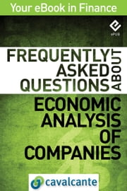 Frequently Asked Questions About Economic Analysis of Companies ebook by Cavalcante