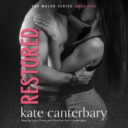 Restored audiobook by Kate Canterbary