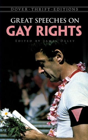 Great Speeches on Gay Rights eBook by
