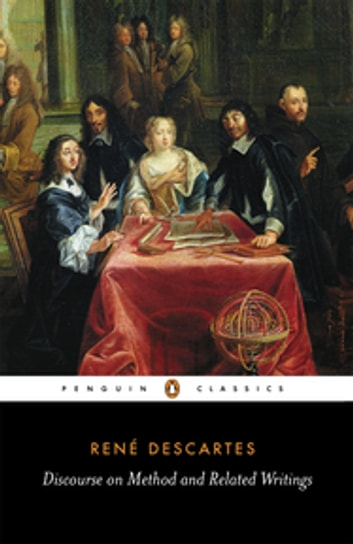 Discourse on Method and Related Writings ebook by René Descartes,Desmond Clarke