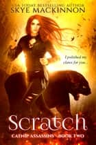 Scratch ebook by Skye MacKinnon