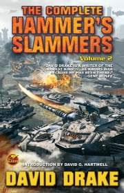 The Complete Hammer's Slammers: Volume 2 ebook by David Drake